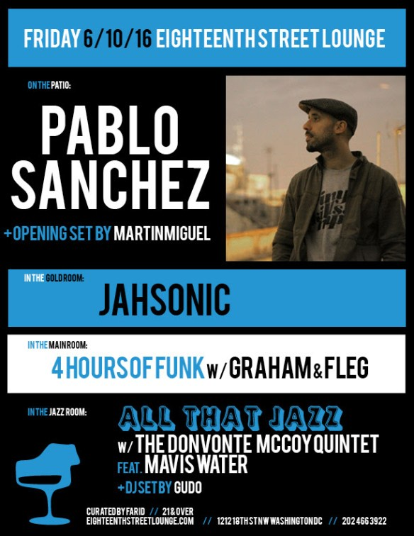 ESL Friday with Pablo Sanchez, Martín Miguel, Jahsonic, 4 Hours of Funk with Graham & Fleg and Gudo at Eighteenth Street Lounge