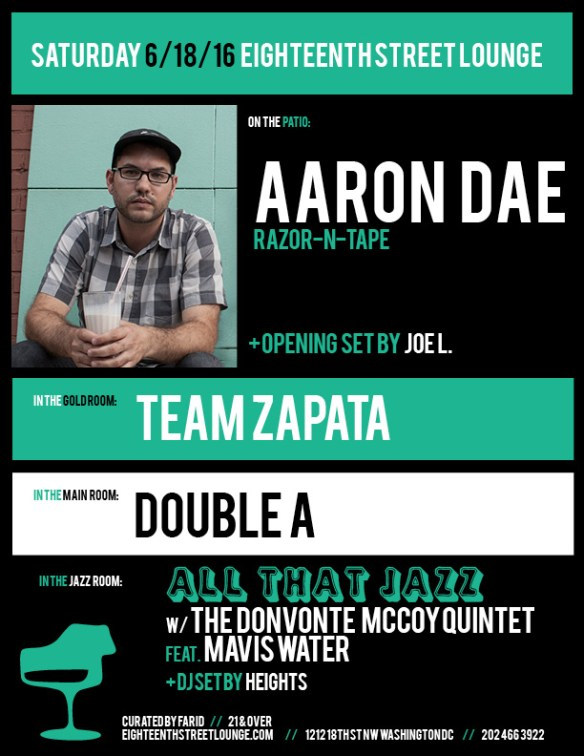 ESL Saturday with Aaron Dae, Joe L., Team Zapata, Double A and Heights at Eighteenth Street Lounge
