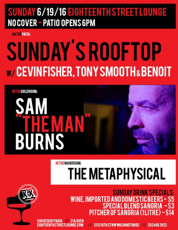 "ESL Sunday with Sunday's Rooftop featuring Cevin Fisher, Tony Smooth & Benoit, Sam ""The Man"" Burns and The Metaphysical at Eighteenth Street Lounge"