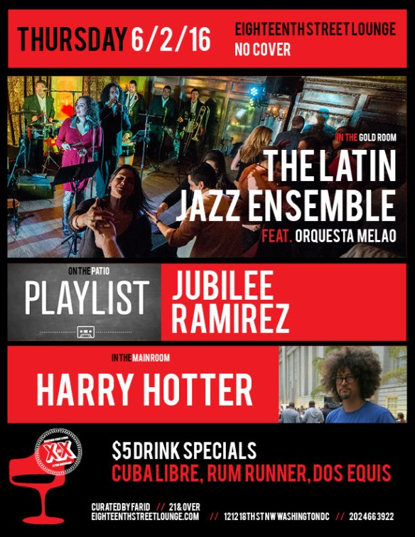 Playlist with Jubilee, Ramirez and Hugo Zapata at Eighteenth Street Lounge