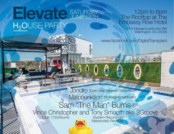 "Elevate Rooftop Pool Party with Jandro, Malphunktion, Sam ""The Man"" Burns & Vince Christopher B2B Tony Smooth at Embassy Row Hotel"