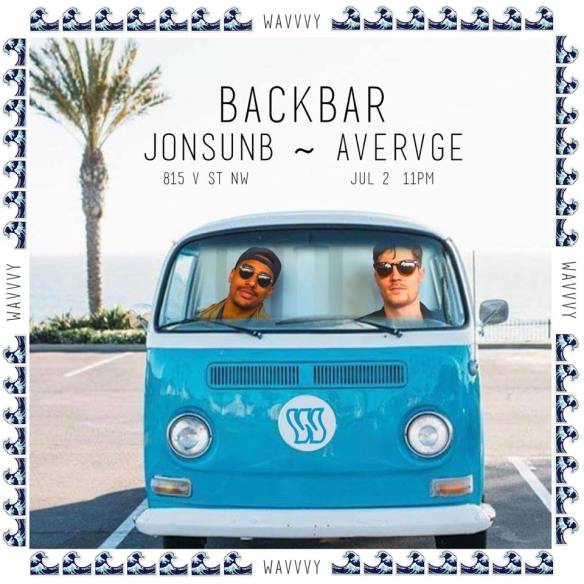 Wavvvy with JonsonB and Avervge at Backbar