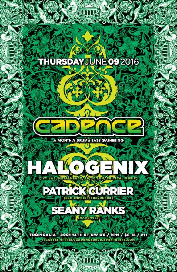 Cadence presents Halogenix, Patrick Currier & Seany Ranks at Tropicalia