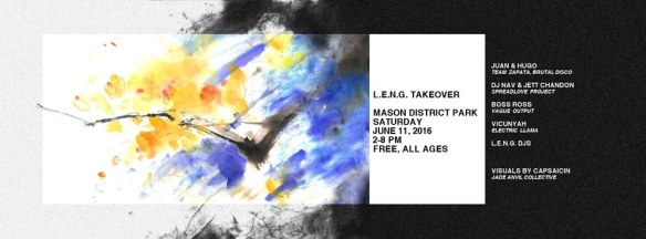 LENG Takeover with Team Zapata, DJ Nav & Jett Chandon, Boss Ross, Vicunyah and L.E.N.G DJs at Mason District Park