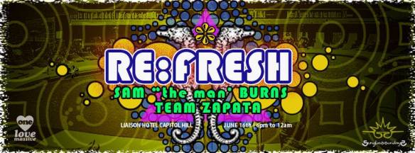 "RE:Fresh with Sam ""The Man"" Burns and Team Zapata at The Liaison Capitol Hill"