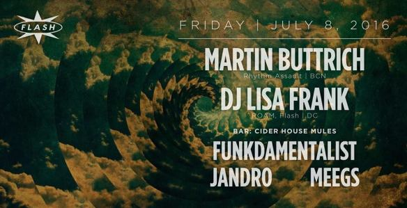 Martin Buttrich, DJ Lisa Frank at Flash, with Cider House Mules featuring Fundamentalist, Jandro and Meegs in the Flash Bar