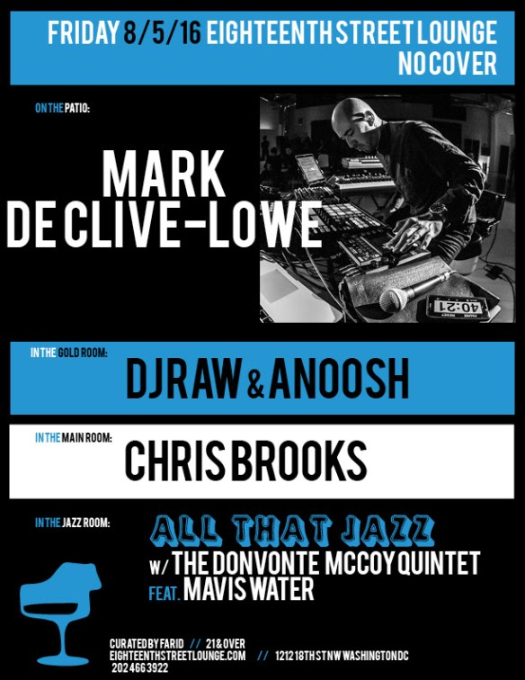 ESL Friday with Mark Declive-Lowe, DJ Raw & Anoosh and Chris Brooks at Eighteenth Street Lounge