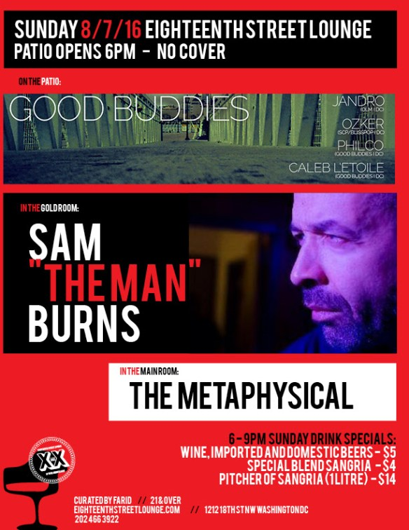 """ESL Sunday with Good Buddies featuring Caleb L'Etoile, Jandpro, Ozker & Philco, Sam """"The Man"""" Burns and The Metaphysical at Eighteenth Street Lounge"""