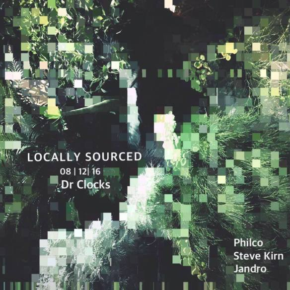 Locally Sourced with Philco, Steve Kirn and Jandro at Dr Clock's Nowhere Bar