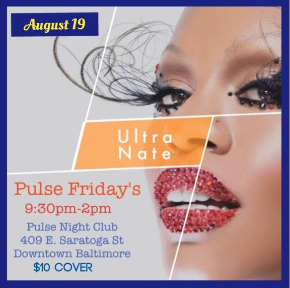 Pulse Fridays with special guest Ultra Nate at Pulse Nightclub, Baltimore