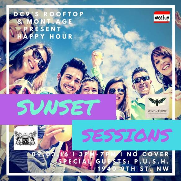 More details: https://www.facebook.com/18thStLounge Sunset Sessions Saturday Happy Hour featuring PUSH at DC9 Nightclub