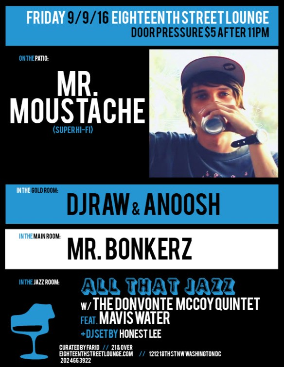 ESL Friday with Mr. Moustache, DJ Raw & Anoosh, Mr Bonkerz and Honest Lee at Eighteenth Street Lounge