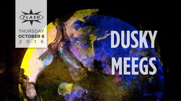 Dusky with DJ Meegs at Flash