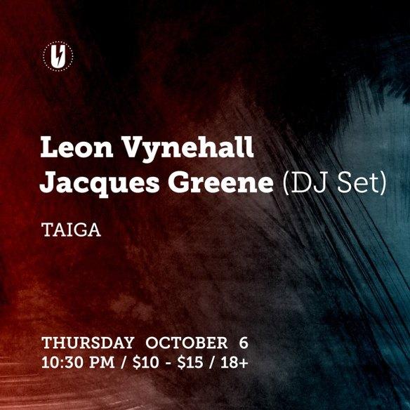 Leon Vynehall, Jacques Greene & Taiga at U Street Music Hall