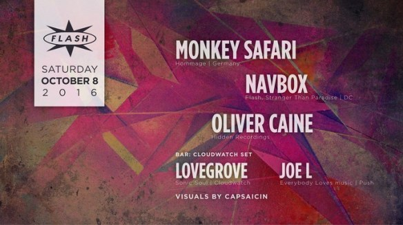 Monkey Safari with Navbox and Oliver Caine at Flash, with Cloudwatch featuring Lovegrove and Joe L in the Flash Bar