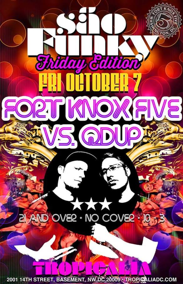 Sao Funky Friday Edition with Fort Knox Five and Qdup at Tropicalia