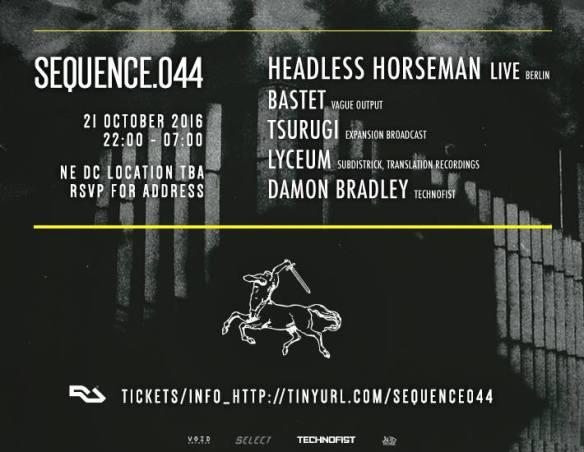 SEQUENCE.044 with Headless Horseman [Live], Bastet, Tsurugi, Lyceum and Damon Bradley