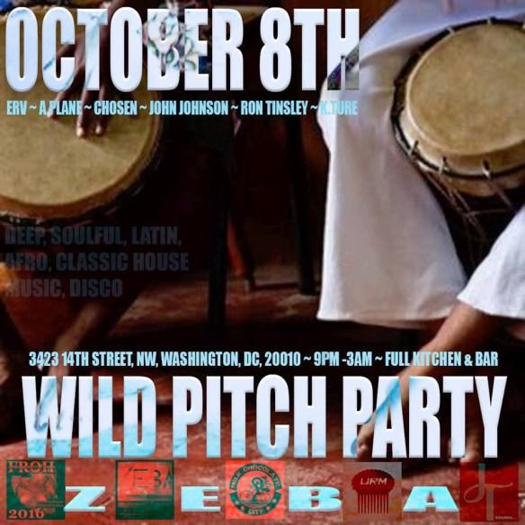 Wild Pitch Party Part 2 with DJs K Ture & A.Plane, Chosen, John Johnson, Ron Tinsley & DJ Erv at Zeba Bar