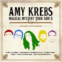 Amy Krebs Performs the Beatles Magical Mystery Tour Side B