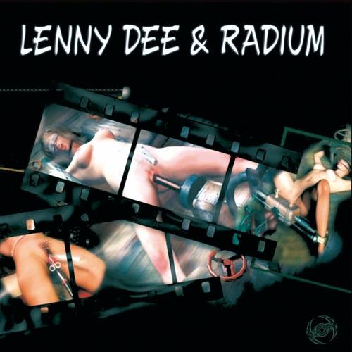 lenny dee & radium