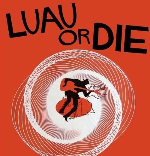 luau or die