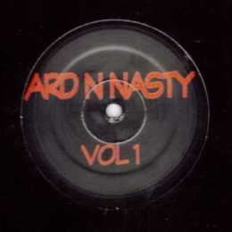 ard n nasty vol 1