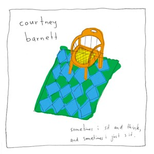 courtney_barnett_-_Sometimes_I_Sit_and_Think__and_Sometimes_I_Just_Sit.