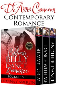 California Belly Dance Romance Collection Books 1 to 3 by DeAnna Cameron