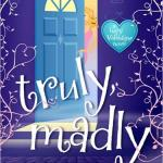 Truly, madly by Heather Weber