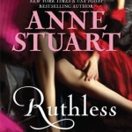 Ruthless by Anne Stuart