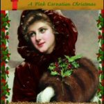 The Mischief of the Mistletoe by Lauren Willig