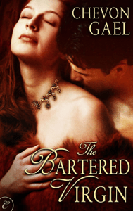 The Bartered Virgin by Chevon Gael