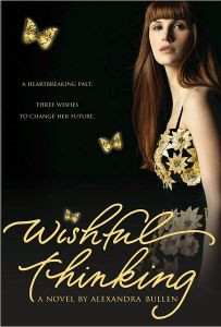 Wishful Thinking By Alexandra Bullen