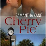 Cherry Pie by Samantha Kane