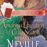 he Amorous Education of Celia Seaton by Miranda Nevillethumb