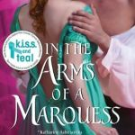 In the Arms of the Marquess Katherine Ashe