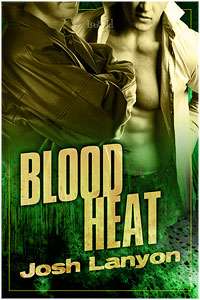 Blood Heat by Josh Lanyon