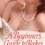 A Beginner's Guide to Rakes Suzanne Enoch