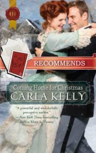 Coming Home for Christmas (anthology) by Carla Kelly