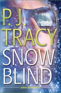 Snow Blind by PJ Tracy
