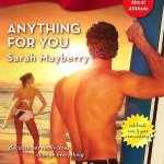 Anything for You (Harlequin Blaze Series #278)  by Sarah Mayberry