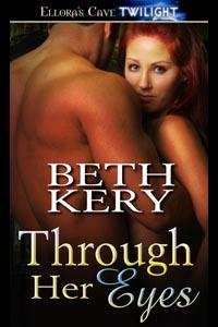 Through Her Eyes By: Beth Kery