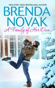 A Family of Her Own By: Brenda Novak