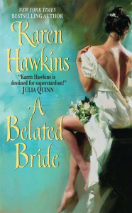 A Belated Bride Karen Hawkins