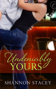 Undeniably Yours by Shannon Stacey