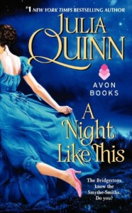 A Night Like This (Smythe-Smith Quartet Series #2)      by     Julia Quinn