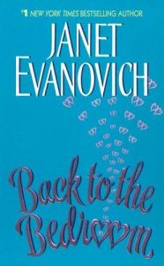 Back to the Bedroom Janet Evanovich