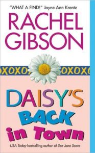 Daisy's Back in Town      by     Rachel Gibson