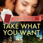 Take What You Want by Jeanette Grey