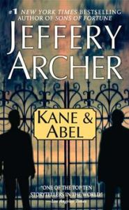 Kane and Abel      By: Jeffrey Archer